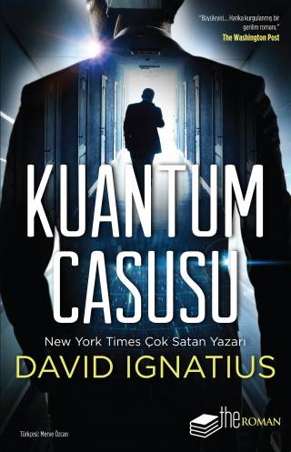The Quantum Spy: A Thriller